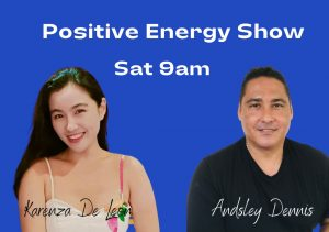 Positive Energy Show Andsley and Karenza